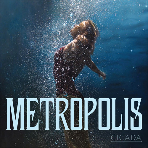 Cicada - Metropolis (The Twelves Remix)