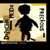 Depeche Mode - Precious (Matt Crofford Remix) 320 kbps