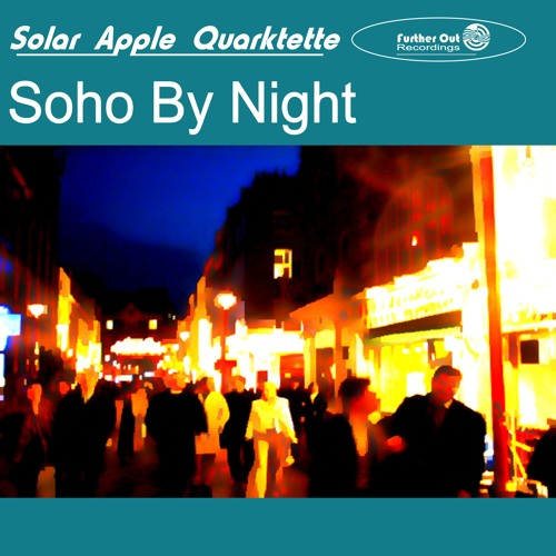 SAQ - Soho By Night - Further Out