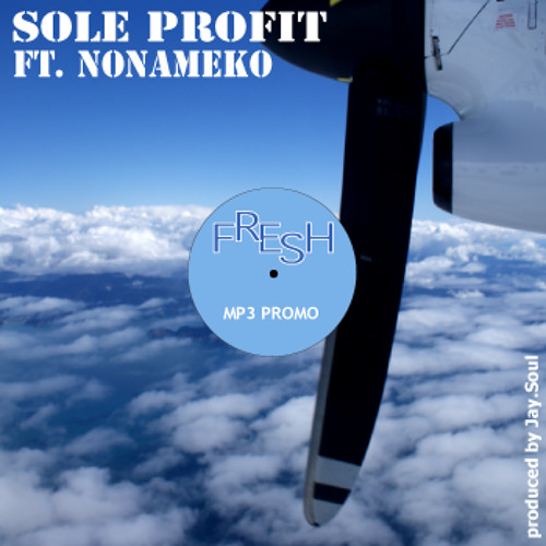 Sole Profit ft. Nonameko - Fresh (prod. Jay.Soul)