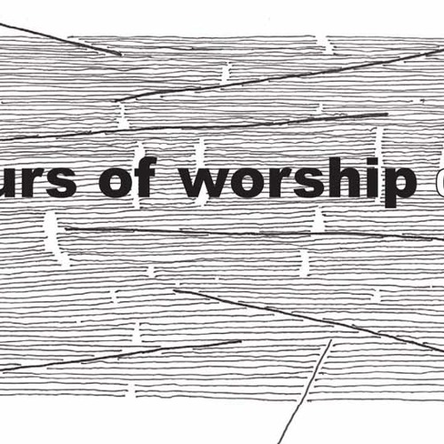 hours of worship - process part 060 (worship the dead mix)