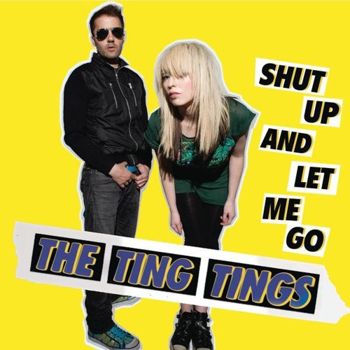 Shut Up And Let Me Go (Left/Right Remix) - The Ting Tings