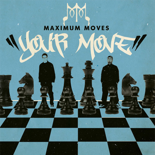 Maximum Moves - YOUR MOVE
