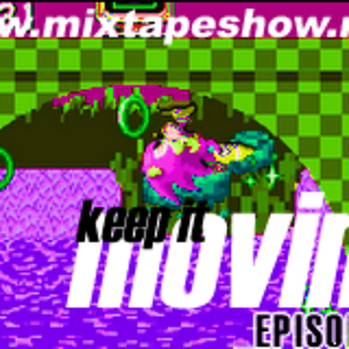 MIXTAPE 119 - KEEP IT MOVING
