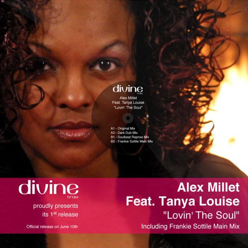 Alex Millet Feat. Tanya Louise - Lovin The Soul (Dark Dub Mix)