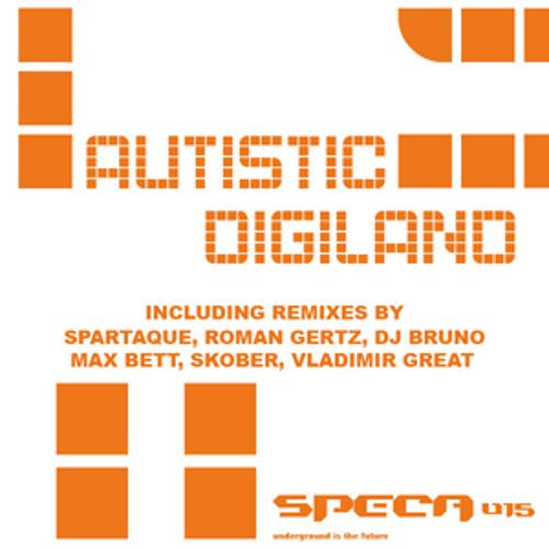 Autistic - Digiland (Vladimir Great March Of The Machines Mix)