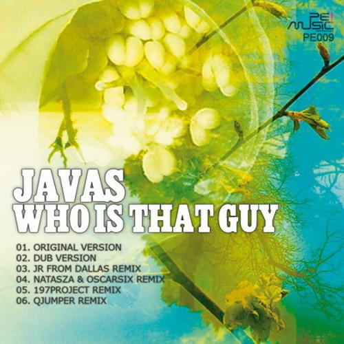 Javas - Who Is That Guy (Dub Version)