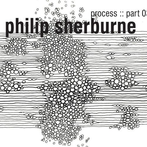 philip sherburne - process part 030