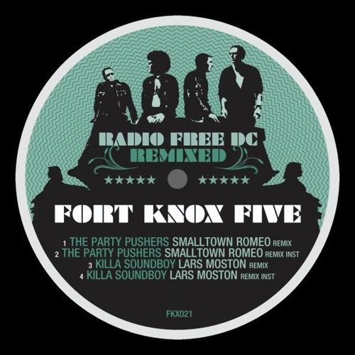 The Party Pushers    Fort Knox Five  (Smalltown Romeo Remix)