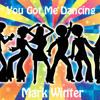 YOU GOT ME DANCING