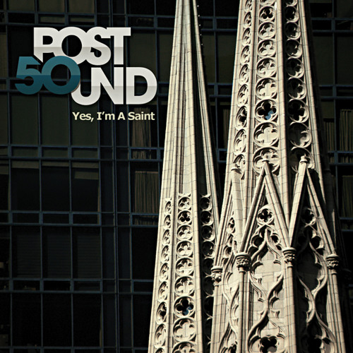 post50UND - Yes, I'm A Saint