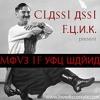Classi Assi & F.U.N.K. - Move If You Wanna Mix