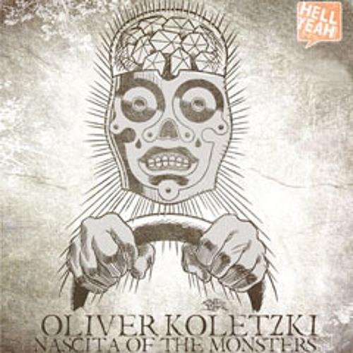 Oliver Koletzki - Nascita Of The Monster (Ajello Remix)