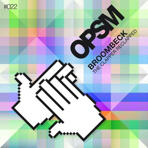 Broombeck-The Clapper Reclapped -- Teaser OPSM022