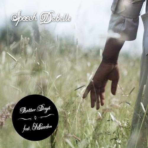 Speech Debelle - 'Better Days' (Promo)