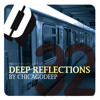 Guest mix: #32 'Deep Reflections' by chicagodeep