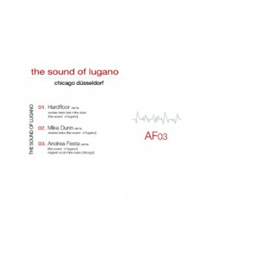 Andrea Festa - The Sound Of Lugano (Hardfloorremix feat. Mike Dunn) snippet