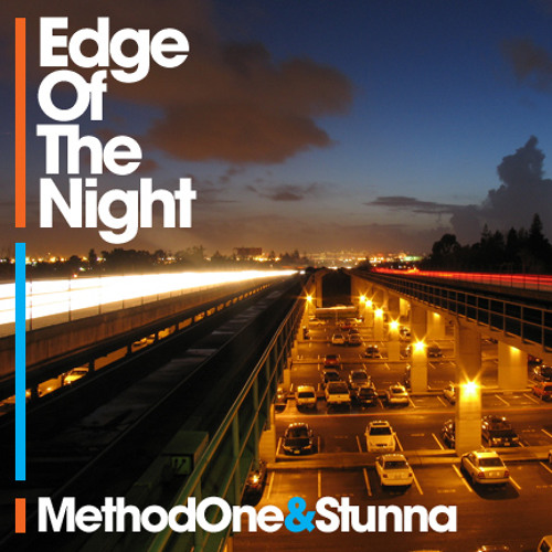 Edge Of The Night (Stunna + Method One) [31 Records] *OUT NOW*