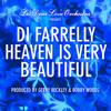 Les Deux Love Orchestra Presents Di Farrelly: Heaven Is Very Beautiful