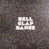 RADIO SLAVE - BELL CLAP DANCE (ORIGINAL)