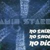No Shirt No Shoes No Dice ! (2007)