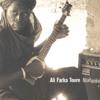Ali Farka Touré - Ali's Here (Niafunké)