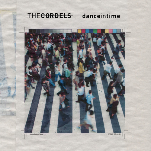 The Cordels - 'Dance In Time'