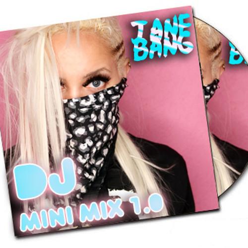 Jane Bang DJ Mini Mix 1.0