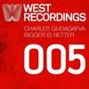 Charles Gudagafva - Bigger IS Better (David West Remix)