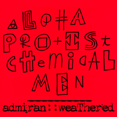 Alpha Protist - 'Chemical Men' / Admiran - 'Weathered' (split ep)
