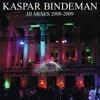 Kaspar Bindeman - B.B.Bb. (Barcelona, Bindeman, Breakbeat) mix vol. 1