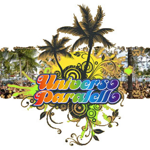 Universo Paralello #9, Up Club - Bahia - Jan/2009