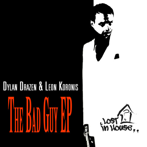 Dylan Drazen & Leon Koronis - The Bad Guy (Vocal Mix)