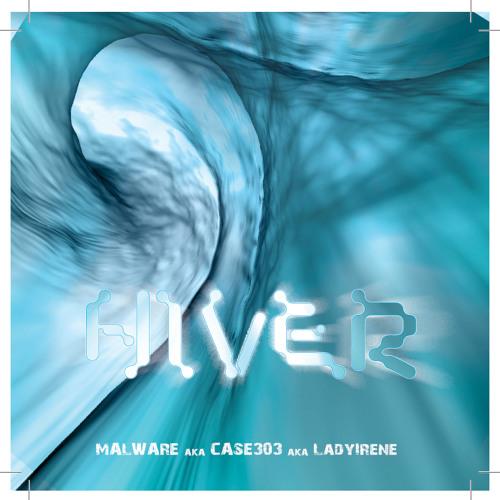 """Hiver"" by LAdy Irene aka Malware"