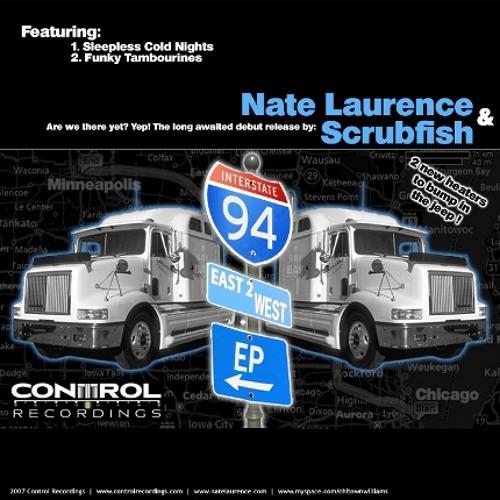 Nate Laurence & Scrubfish - Sleepless Cold Nights - Control