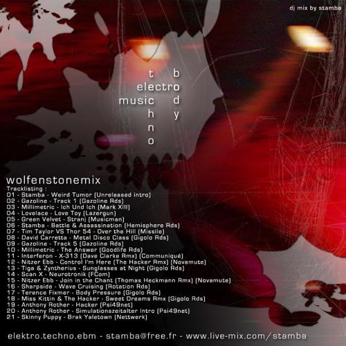 Stamba - Wolfstonemix (Millimetric, Nitzer Ebb, Thomas Heckmann, The Hacker, Miss Kittin, Skinny Puppy, Dave Clarke, Lovelace, Tiga, David Carretta, .