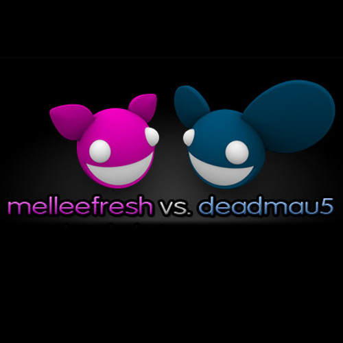 Melleefresh vs deadmau5 - Attention Whore (Original Mix)