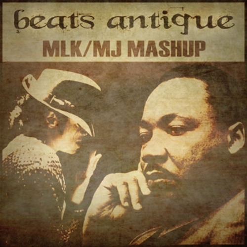 Michael Jackson /MLK Mashup - feat.Pied Piper and BK2 - by- Beats Antique   -