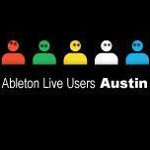 Ableton users group Austin, TX