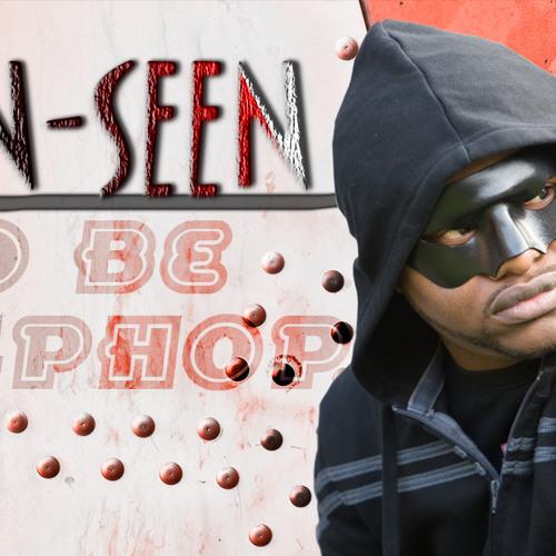 Un Seen - NO B HIP HOP