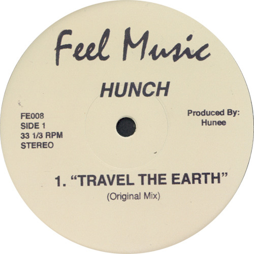 Hunch - Travel The Earth (Original) [FE008]