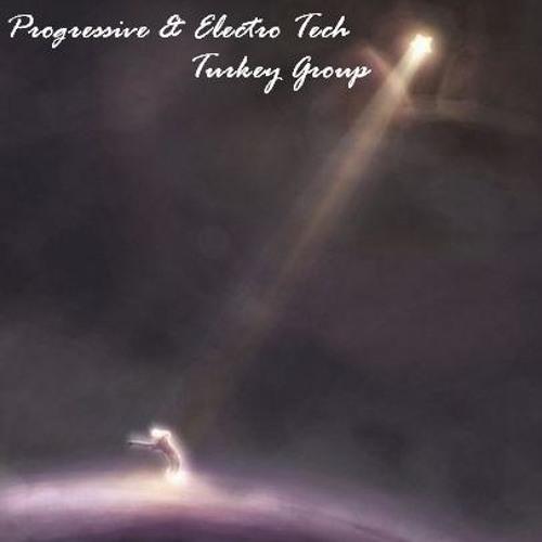Progressive & Electro Tech * Turkey