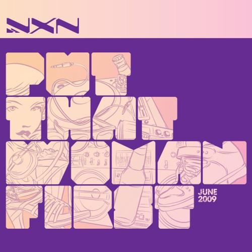 DJVXN - PutThatWomanFirst 2009 promo mix