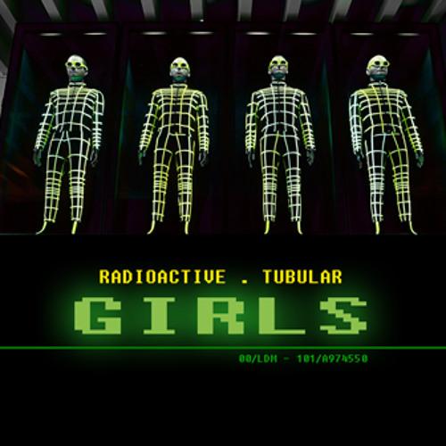 Radioactive Tubular Girls (Kraftwerk / Mike Oldfield / Duran Duran / Calvin Harris)