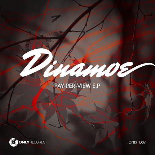 Dinamoe - Pay-Per-View