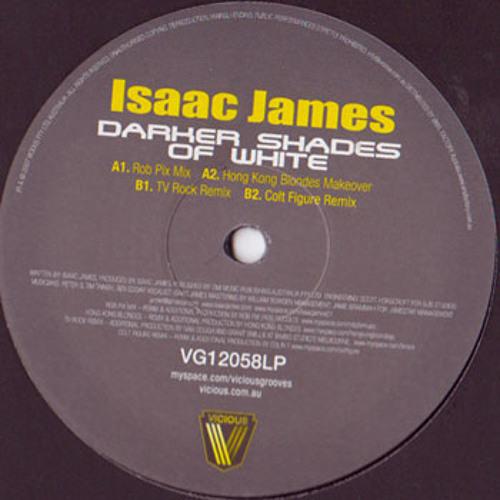 Isaac James 'Darker Shades Of White' [Rob Pix Mix]