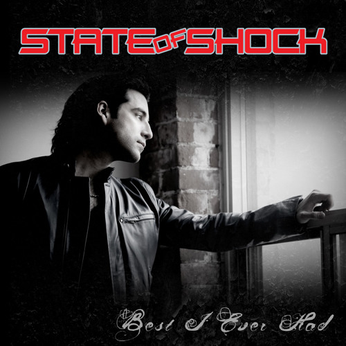 "State Of Shock ""Best I Ever Had"""
