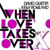 David Guetta - When Love Takes Over (Xquizit Dj X ReWork)