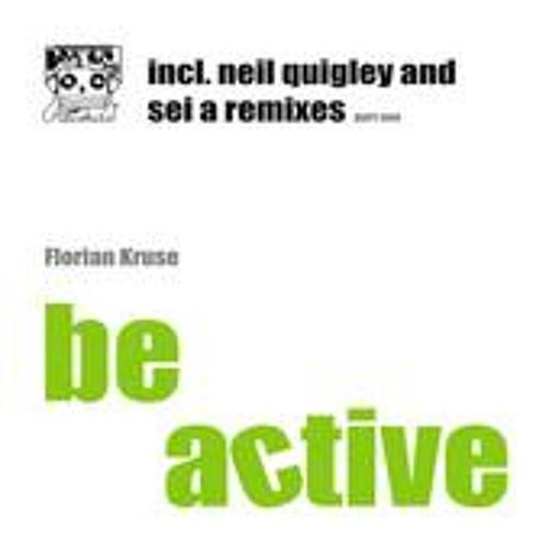 Florian Kruse - Be Active (Neil Quigley remix)