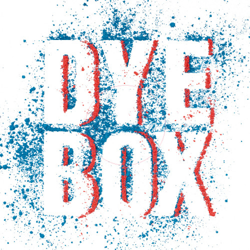 "Dyebox - ""Catch The Looks"""